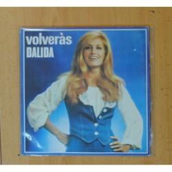 DALIDA - VOLVERAS / POR NO VIVIR A SOLAS - SINGLE