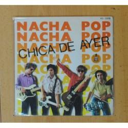 NACHA POP - CHICA DE AYER / NADIE PUEDE PARAR - SINGLE