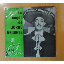 JORGE NEGRETE - LO MEJOR DE JORGE NEGRETE - LP
