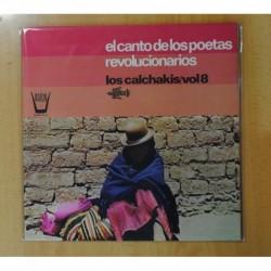 LOS CALCHAKIS - EL CANTO DE LOS POETAS REVOLUCIONARIOS VOL. 8 - GATEFOLD - LP