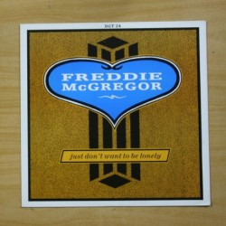 FREDDIE MCGREGOR - JUST DON´T WANT TO BE LONELY - MAXI