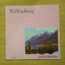 WANG CHUNG - DANCE HALL DAYS - MAXI
