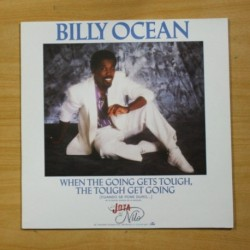 BILLY OCEAN - WHEN THE GOING GETS TOUGH, THE TOUGH GET GOING - MAXI