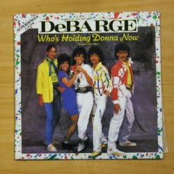 DEBARGE - WHO´S HOLDING DONNA NOW - MAXI