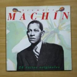 ANTONIO MACHIN - SIEMPRE MACHIN 24 EXITOS ORIGINALES - GATEFOLD - 2 LP
