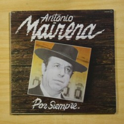 ANTONIO MAIRENA - POR SIEMPRE - GATEFOLD - 2 LP