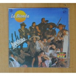 LA BIONDA - BANDIDO / THERE IS NO OTHER WAY - SINGLE