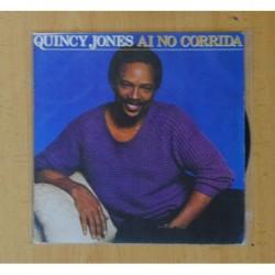 QUINCY JONES - AI NO CORRIDA / THERE´S A TRAIN LEAVIN´ - SINGLE