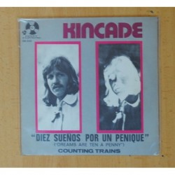 KINCADE - DREAMS ARE TEN A PENNY / COUNTING TRAINS - SINGLE