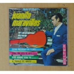 JUANITO MARAVILLAS - ESTAN PRECIOSAS LAS FLORES + 3 - EP
