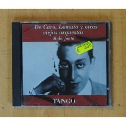 DE CARO, LOMUTO Y OTRAS VIEJAS ORQUESTAS - MALA JUNTA - CD