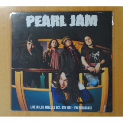 PEARL JAM - LIVE IN LOS ANGELES OCT. 6TH 1991 - LP
