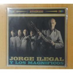 JORGE ILEGAL Y LOS MAGNIFICOS - JORGE ILEGAL Y LOS MAGNIFICOS - LP