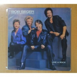 BOB SEGER & THE SILVER BULLET BAND - LIKE A ROCK - LP