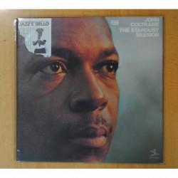 JOHN COLTRANE - THE STARDUST SESSION - GATEFOLD - 2 LP