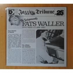 FATS WALLER - THE INDISPENSABLE FAST WALLER VOLUMES 1/2 - GATEFOLD - 2 LP