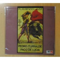 PEDRO ITURRALDE QUARTET / PACO DE LUCIA - FLAMENCO-JAZZ - LP