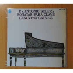 P. ANTONIO SOLER / GENOVEVA GALVEZ - SONATAS PARA CLAVE - LP