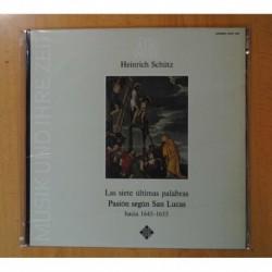 HEINRICH SCHUTZ - LAS SIETE ULTIMAS PALABRAS PASION SEGUN SAN LUCAS - LP