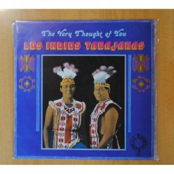 LOS INDIOS TABAJARAS - THE VERY THOUGHT OF YOU - LP