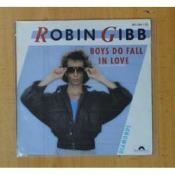 ROBIN GIBB - BOYS DO FALL IN LOVE / DIAMONDS - SINGLE