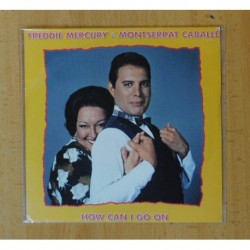 FREDDIE MERCURY & MONTSERRAT CABALLE - HOW CAN I GO / THE GOLDEN BOY - SINGLE