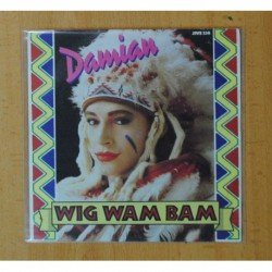DAMIAN - WIG WAM BAM / PUTTING IT ALL BEHIND ME - SINGLE