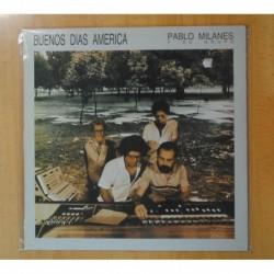 PABLO MILANES Y SU GRUPO - BUENOS DIAS AMERICA - LP