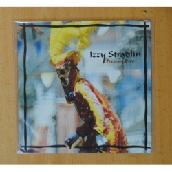 IZZY STRADLIN - PRESSURE DROP / BEEN A FIX - SINGLE