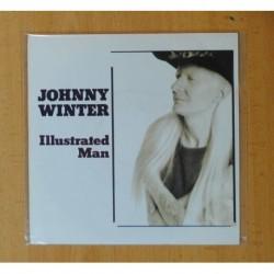 JOHNNY WINTER - ILLUSTRATED MAN - SINGLE