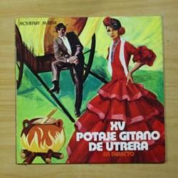 VARIOS - XV POTAJE GITANO DE UTRERA EN DIRECTO - LP