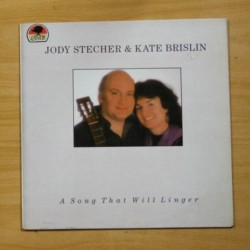 JODY STECHER & KATE BRISLIN - A SONG THAT WILL LINGER - LP