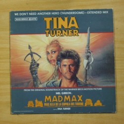TINA TURNER - WE DON´T NEED ANOTHER HERO - MAXI