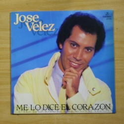 JOSE VELEZ - ME LO DICE EL CORAZON - LP