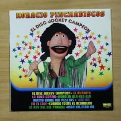 HORACIO PINCHADISCOS - EL DISC JOCKEY CAMPEON - LP