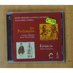 FREDERIC MOMPOU XAVIER MONTSALVATGE ALBERTO GINASTERA - DON PERLIMPLIN ESTANCIA - CD