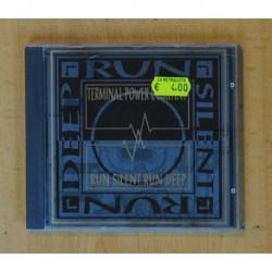 TERMINAL POWER COMPANY - RUN SILENT RUN DEEP - CD