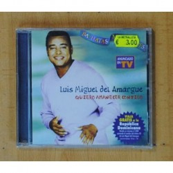 LUIS MIGUEL DEL AMARGUE - QUIERO AMANECER CONTIGO - CD