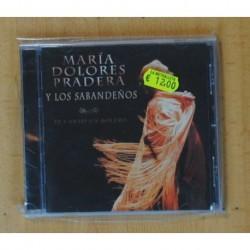 MARIA DOLORES PRADERA Y LOS SABANDEÑOS - TE CANTO UN BOLERO - CD