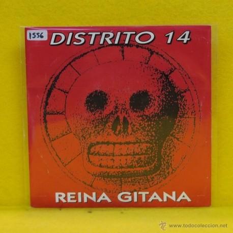 DISTRITO 14 - REINA GITANA - SINGLE