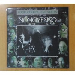 NONOYESNO - YOUR CHOICE LIVE SERIES - LP