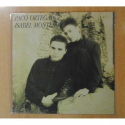 PACO ORTEGA & ISABEL MONTERO - PACO ORTEGA & ISABEL MONTERO - LP