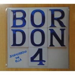 BORDON 4 - ENAMORADO DE ELLA - LP