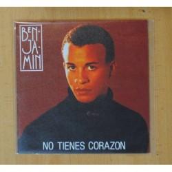 BENJAMIN - NO TIENES CORAZON - SINGLE