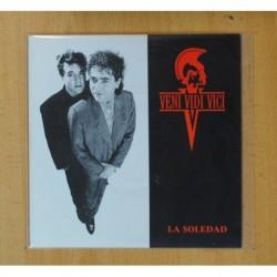 VENI VIDI VICI - LA SOLEDAD - SINGLE