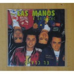 LAS MANOS DE ORLAC - EL CLAVO / AGUA PASADA - SINGLE