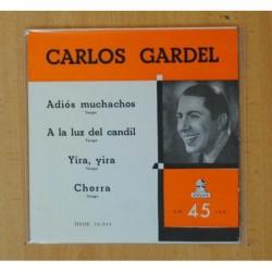 CARLOS GARDEL - ADIOS MUCHACHOS + 3 - EP