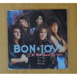 BON JOVI - I´ LL BE THERE FOR YOU / HOMEBOUND TRAIN - SINGLE