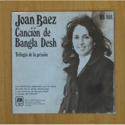 JOAN BAEZ - CANCION DE BANGLA DESH / TRILOGIA DE LA PRISION - SINGLE