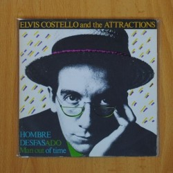 ELVIS COSTELLO AND THE ATTRACTIONS - HOMBRE DESFASADO / TOWN CRYER - SINGLE